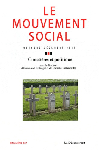 Emmanuel Bellanger et Danielle Tartakowsky - Le mouvement social N° 237, octobre-nove : Cimetières et politique.