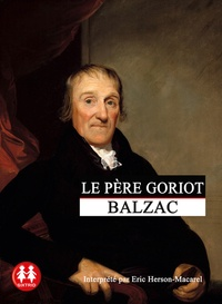 Honoré de Balzac - Le père Goriot. 1 CD audio MP3