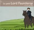 Frances Hodgson Burnett - Le petit Lord Fauntleroy. 3 CD audio