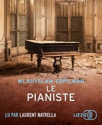 Wladyslaw Szpilman - Le pianiste. 1 CD audio MP3