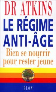 Le régime anti-âge - Bien se nourrir pour rester jeune.pdf