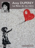 Anny Duperey - Le rêve de ma mère. 1 CD audio MP3