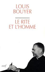 Louis Bouyer - Le rite et l'homme - Sacralité naturelle et liturgie.