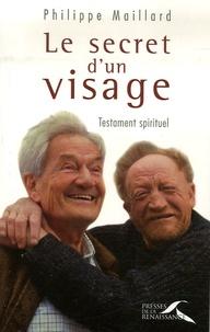 Philippe Maillard - Le secret d'un visage.