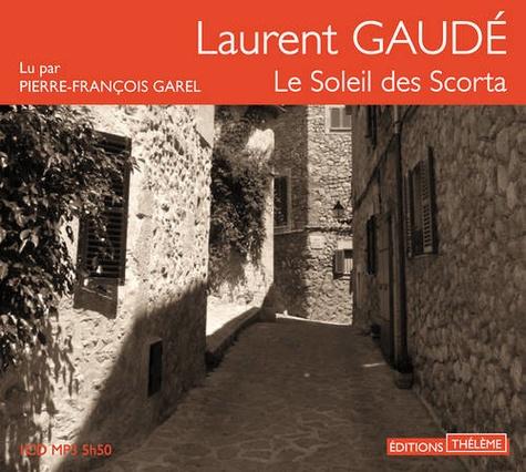 Laurent Gaudé - Le Soleil des Scorta. 1 CD audio MP3