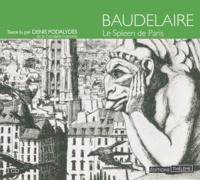 Charles Baudelaire - Le Spleen de Paris. 3 CD audio