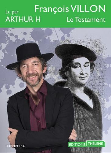 François Villon - Le testament. 1 CD audio MP3
