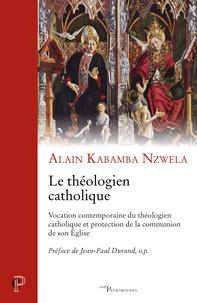 Le théologien catholique - Vocation contemporaine du théologien catholique et protection de la communion de son Eglise.pdf