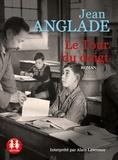 Jean Anglade - Le tour du doigt. 1 CD audio MP3