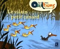 Hans Christian Andersen - Le vilain petit canard - Pack de 5 volumes.