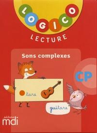 Nadine Philipp et Caroline Hesnard - Lecture CP sons complexes Logico.