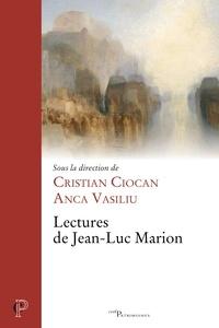 Cristian Ciocan et Anca Vasiliu - Lectures de Jean-Luc Marion.