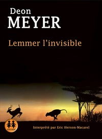 Deon Meyer - Lemmer l'invisible. 2 CD audio