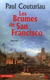 Paul Couturiau - Les brumes de San Francisco.