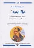 Anthippi Potolia - Les cahiers de l'Asdifle N° 28 : Le FLE dans tous ses états : dialogues avec Louis Porcher - Actes de la 56e rencontre.