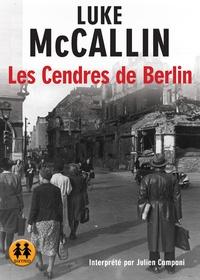 Luke McCallin - Les cendres de Berlin. 2 CD audio MP3