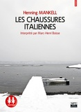 Henning Mankell - Les chaussures italiennes. 1 CD audio MP3