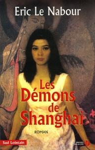 Eric Le Nabour - Les Démons de Shanghai.