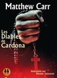 Matthew Carr - Les diables de Cardona. 2 CD audio