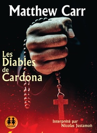 Matthew Carr - Les diables de Cardona. 2 CD audio
