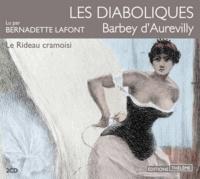 Jules Barbey d'Aurevilly - Les Diaboliques Tome 2 : Le Rideau cramoisi. 2 CD audio
