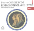 Guy Moign et Pierre Combescot - Les diamants de la guillotine. 1 CD audio MP3