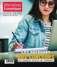 Marc Chevallier - Les dossiers d'Alternatives Economiques Hors série N° 118 bi : Les épreuves aux concours des grandes écoles de commerce.