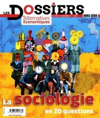 Igor Martinache et Xavier Molénat - Les dossiers d'Alternatives Economiques Hors-série N° 2, Sep : La sociologie en 20 questions.