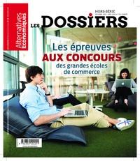 Marc Chevallier - Les dossiers d'Alternatives Economiques Hors-série N° 7 bis : Les épreuves aux concours des grandes écoles de commerce.