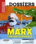Camille Dorival - Les dossiers d'Alternatives Economiques N° 13, mars 2018 : Marx l'incontournable - Ecologie, crises, mondialisation....
