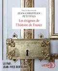 Jean-Christian Petitfils - Les énigmes de l'histoire de France. 2 CD audio MP3