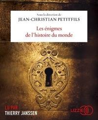 Jean-Christian Petitfils - Les énigmes de l'histoire du monde. 1 CD audio MP3
