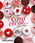 Cathy Cassidy - Les filles au chocolat Tome 1 : Coeur cerise. 1 CD audio MP3
