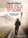 Harald Gilbers - Les fils d'Odin. 2 CD audio MP3