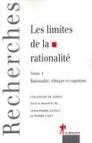 Pierre Livet et Jean-Pierre Dupuy - Les limites de la rationalité - Tome 1, Rationalité éthique et cognition.