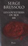Serge Brussolo - Les louvetiers du roi.