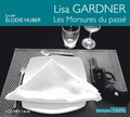 Lisa Gardner - Les Morsures du passé. 1 CD audio MP3
