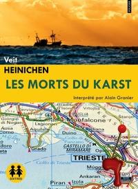 Veit Heinichen - Les morts du Karst. 1 CD audio MP3