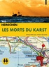 Veit Heinichen - Les morts du Karst. 1 CD audio MP3
