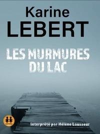 Karine Lebert - Les murmures du lac. 1 CD audio MP3