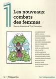 Eric Fottorino - Les nouveaux combats des femmes.