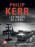 Philip Kerr - Les pièges de l'exil. 1 CD audio MP3