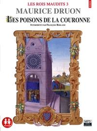 Maurice Druon - Les Rois maudits Tome 3 : Les poisons de la couronne. 1 CD audio MP3