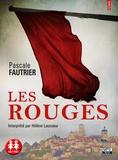 Pascale Fautrier - Les rouges. 2 CD audio