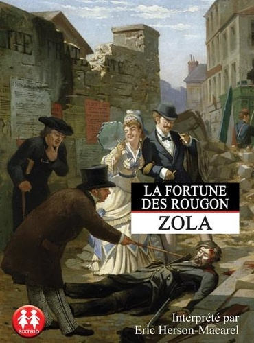 Les Rougon-Macquart Tome 1 La fortune des Rougon -  avec 1 CD audio MP3