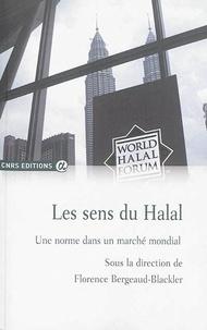 Florence Bergeaud-Blackler - Les sens du halal - Une norme dans un marché mondial.