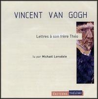 Vincent Van Gogh - Lettres à son frère Théo. 2 CD audio