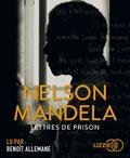 Nelson Mandela - Lettres de prison. 2 CD audio MP3