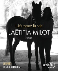 Laëtitia Milot - Lies pour la vie. 1 CD audio MP3