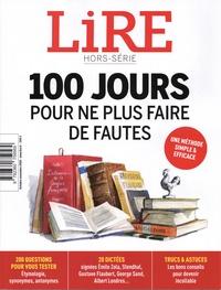 Baptiste Liger - Lire Hors-série octobre-n : 100 jours pour ne plus faire de fautes.